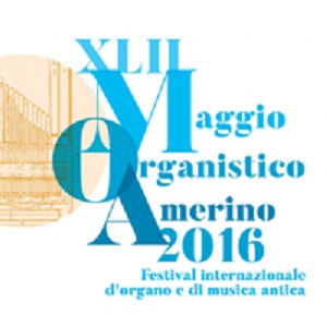 immagine XLII° MAGGIO ORGANISTICO AMERINO  Venerdì 13 Maggio 2016 Ore 21 Chiesa Collegiata - Lugnano in Teverina